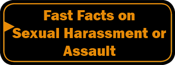 Fast Facts on Sexual Harassment or Assault