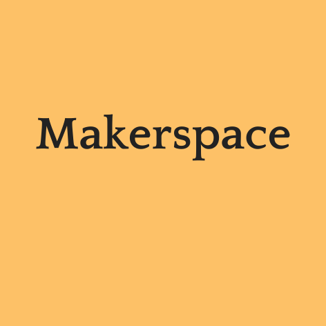 Makerspace site
